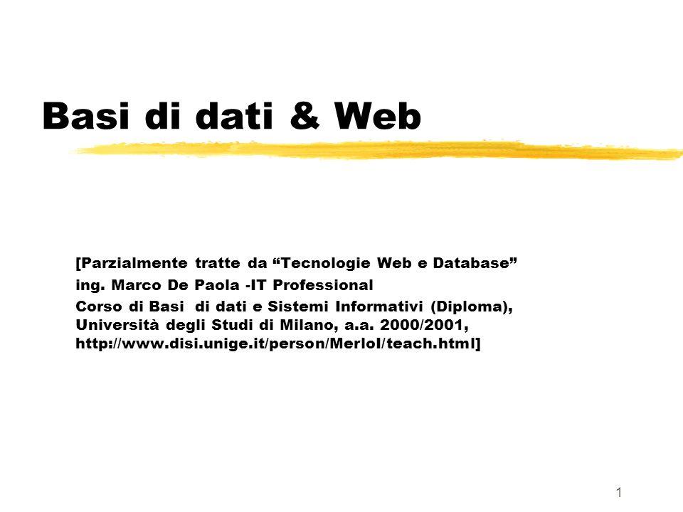 Basi di dati & Web [Parzialmente tratte da Tecnologie Web e Database